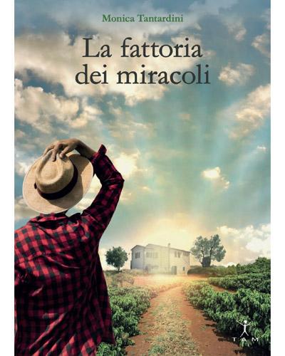 la fattoria dei miracoli